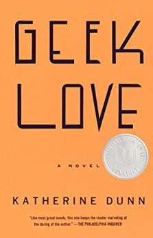 Bonnie picked up Geek Love by Katherine Dunn