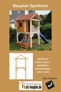 Spielturm selber bauen Build climbing tower yourself, stilt house construction instructions, build p Backyard Playground, Backyard For Kids, House On Stilts, Backyard Makeover, Wood Construction, Play Houses, Building A House, Pergola, Diy Holz