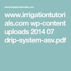 www.irrigationtutorials.com wp-content uploads 2014 07 drip-system-asv.pdf