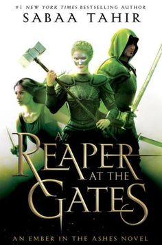 A Reaper at the Gates (Ember in the Ashes Series #3)