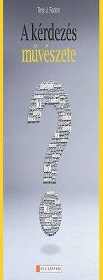 Terry J. Fadem: A kérdezés művészete Coaching, Symbols, Training, Glyphs, Icons