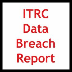 The ITRC Breach Report is released every Tuesday. #DataBreach #InfoSec #IdentityTheft