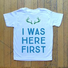 I Was Here First T-shirt - Personalized kids t-shirts with a North Woods style. The perfect design driven gift for little ones. Made in America.