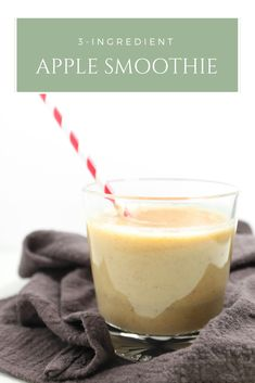 Healthy Apple Smoothie with 3 Ingredients.  #vegan #smoothie #recipe