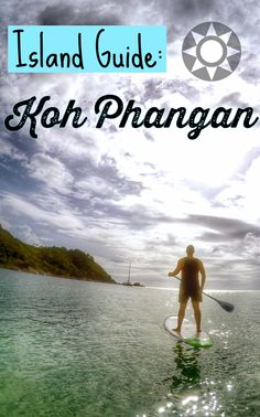 Get your sunscreen, bathing suit, selfie stick and flip flops ready because we're about to give you the lowdown on one of Thailand's most incredible islands, Koh Phangan.