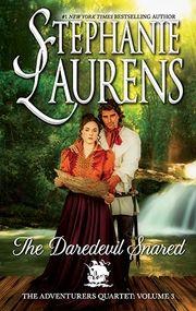 The Daredevil Snared - Books - Stephanie Laurens #1 New York Times, international bestselling Australian author