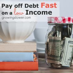 How to Pay Off Debt Fast with a Low Income from a frugal mom who has actually done it. Learn how to get out of debt, make a better budget, save money, and find ways to earn extra money to help you be debt free. #debt Pay Off Debt, how to pay off debt