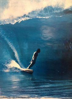 Gerry Lopez. It's almost impossible to ride pipeline with as much power, grace, and passion as Gerry did.