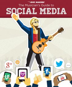 Free PDF from Discmakers : 'The Musicians Guide to Social Media'