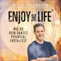 Enjoy this Life: Wie du dein ganzes Potential entfaltest Products, Author, Positive Affirmations, Getting To Know, Gadget