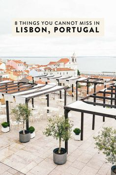 Heading to Lisbon and wondering what to do? I have narrowed down my list to 8 things you absolutely cannot miss! The best non-cliche, off-the-beaten-path things to see, do, eat, and drink.