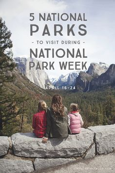It's National Park Week April 14-26! Get FREE admission into all National Parks in celebration of the NPS 100th birthday! What a great chance to get out as a family this spring—to make memories you'll treasure and to deepen those family bonds in the great outdoors!