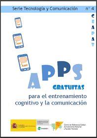 """Informática para Educación Especial: """"APPS gratuitas para el entrenamiento cognitivo y la comunicación"""", nuevo documento del CEAPAT."""