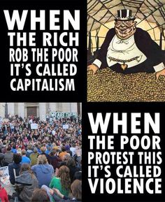 This dichotomy is in essence exactly how our society sees the difference between the rich and the poor. There are so many systemic issues that allow things like this to happen. When people peacefully protest throughout the country in attempts to educate the masses about the massive inequality that exists even just among the citizens of the United States, they are forcefully and often violently disbanded.