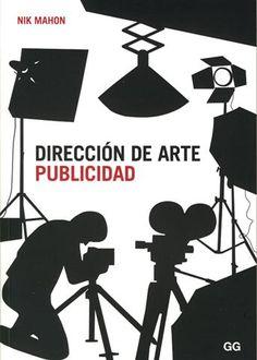 #Diseño / Publicidad DIRECCION DE ARTE. PUBLICIDAD - Nik Mahon #GustavoGili
