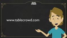 What is TableCrowd? All your answers are here in this short video.   Tell us what you think?    https://vimeo.com/tablecrowd
