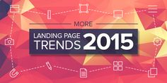 Small design changes can make a huge impact on your leads, here are a few landing page design trends you need to follow in 2015.