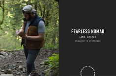 Fearless Nomad : Luke Davais — State Of Mind Studio : an interview with a leather goods craftsman and designer.