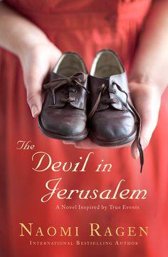The Devil in Jerusalem - A Novel ebook by Naomi Ragen