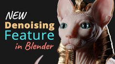 Drastically Reduce Rendertime in Blender Cycles (New Denoising Feature)