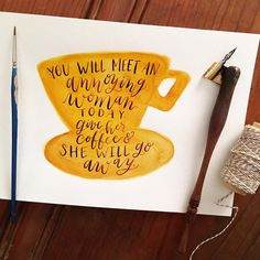 """You will meet an annoying woman today. Give her coffee and she will go away."" Quote from Gilmore Girls with Luke's Diner logo. Modern calligraphy and hand lettering with a watercolor illustration #GilmoreGirls #StoriedScript"