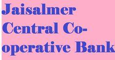 Jaisalmer Central Co-operative Bank Vacancy 2013: 48 Post Assist & Clerk | SUMAN ENTERPRISES