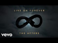 (230) The Afters - Live On Forever (Official Lyric Video) - YouTube
