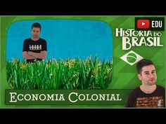Economia Colonial - YouTube