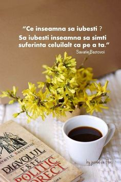 """quoted salvation bastovoi what is the love of the book """". is politically correct"""" - yellow flowers spring forcea c Flower Qoutes, Time Quotes, Funny Quotes, Coffee Gif, True Words, Yellow Flowers, Cool Words, The Book, Favorite Quotes"""