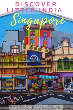 Discover Little India Singapore