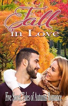 Mary Manners, Delia Latham, Tanya Stowe, Dora Hiers, LoRee Peery - Fall in Love: Five Sweet Tales of Autumn Romance / #awordfromJoJo #Fall #Fallreads #Autumn #AutumnRomance #Contemporary Falling In Love, Romance, Autumn, Feelings, Manners, Reading, Movie Posters, Mary, Contemporary