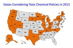 "A map of ""States Considering Toxic Chemical Policies in 2013"" via Safer States"
