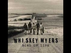 Whiskey Myers - Nobody Knows Her Name...my new fav song by my new fav band...