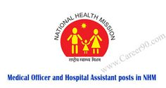 Medical Officer and Hospital Assistant posts in NHM http://goo.gl/miMTle #HospitalAssistantposts #Hospitaljobs