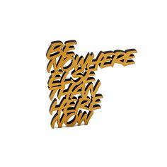 """Der 3D Schriftzug """"Be nowhere else than here now"""" – ein ganz individuelles Geschenk für einen besonderen Menschen in Deinem Leben, ein persönliches Dekorationsstatement oder einfach ein schöner Spruch. Mindfulness Quotes, Statements, Wooden Signs, Decorative Items, 3d, Motivation, Etsy, Special People, Script Logo"""