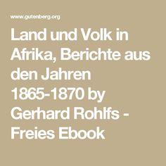 Land und Volk in Afrika, Berichte aus den Jahren 1865-1870 by Gerhard Rohlfs - Freies Ebook