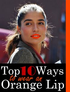 Ways+to+Wear+an+Orange+Lip