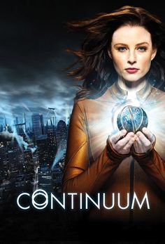 Continuum -- Kiera Cameron (Rachel Nichols), a Vancouver City Protective Services officer, is transported from the year 2077 to 2012 when eight ruthless terrorists, known as Liber8, attempt to escape execution through time travel. With the help of 17 year old tech genius Alec Sadler (Erik Knudsen) and VPD officer Carlos Fonnegra (Victor Webster), Kiera must survive in our time period, and capture Liber8 before they can alter the course of history and change the future.
