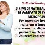 8 RIMEDI NATURALI CONTRO LE VAMPATE DI CALORE IN MENOPAUSA