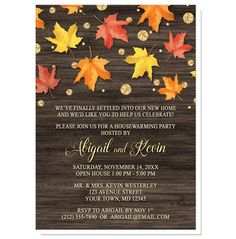 Beautiful rustic Autumn Housewarming invitations with red, orange, and yellow leaves scattered and falling along the top, coupled with gold glitter illustrated circles, over a dark brown wood background. These unique alternative housewarming party invitations combine country rustic charm with a touch of illustrated glam, perfect for celebrating your new home with your family and friends.
