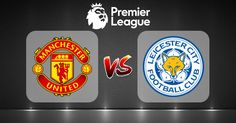livestreamsports free online | Premier League | Manchester United Vs. Leicester City | live stream | 26-08-2017