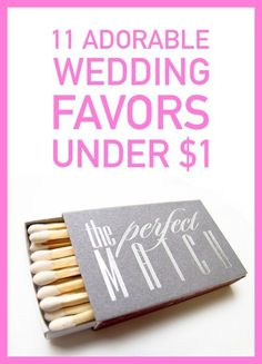 Wedding favors don't have to cost an arm and a leg! +11 Adorable Wedding Favor for Under $1, sure to inspire.