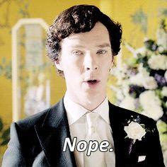 Nope. - Benedict Cumberbatch - Sherlock