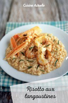 La recette du risotto aux langoustines #cuisineactuelle #risotto #langoustine Ethnic Recipes, Food, Essen, Meals, Yemek, Eten