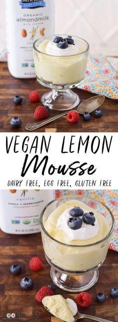 Vegan Lemon Mousse recipe is gluten free, egg and dairy free! Healthy Vegan Dessert, Vegan Dessert Recipes, Vegan Treats, Dairy Free Recipes, Whole Food Recipes, Fun Recipes, Lemon Recipes Vegan, Vegan Lemon Desserts, Recipe Treats