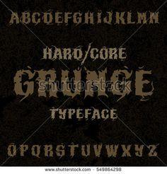 Hardcore grunge typeface. Stylish grunge font on grunge background, good for labels, logos, posters, tee-shirts.