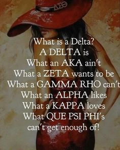What is a Delta Aka Sorority, Sorority Gifts, Sorority And Fraternity, What Is A Delta, Delta Sigma Theta Gifts, Divine Nine, Delta Girl, First Love, My Love