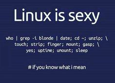 If you really know what I mean Double tap if you love Linux Follow for daily programming humor