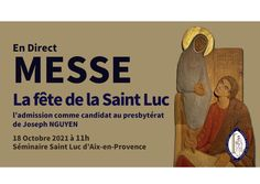 LA MESSE DE SAINT LUC EN DIRECT ICI DEPUIS LE SÉMINAIRE
