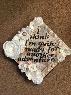 My hobbit quote graduation cap :)